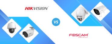 Hikvision vs Foscam: Security Camera Comparison