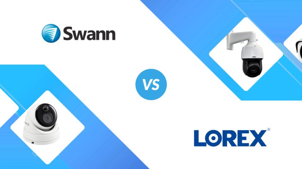 Swann vs Lorex