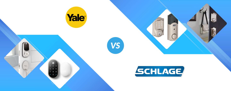 Yale vs Schlage