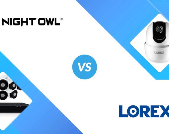 Night Owl vs Lorex