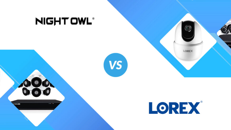 Night Owl vs Lorex