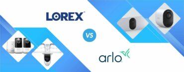 Lorex vs Arlo: Security Camera Head to Head!